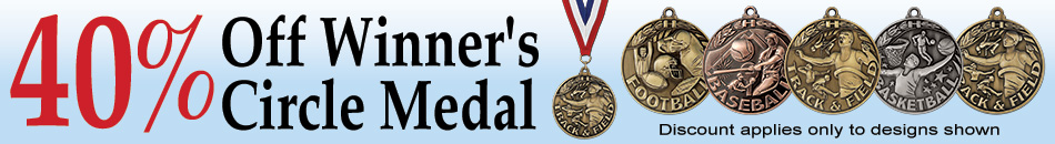 Save 40% Off Select Winner Circle Medals!