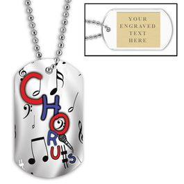 Personalized Chorus Dog Tags w/ Engraved Plate