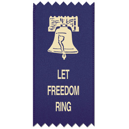 Let Freedom Ring Ribbon