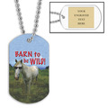 Personalized Barn To Be Wild Dog Tag w/ Engraved Plate