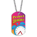 Full Color Perfect Attendance Dog Tag