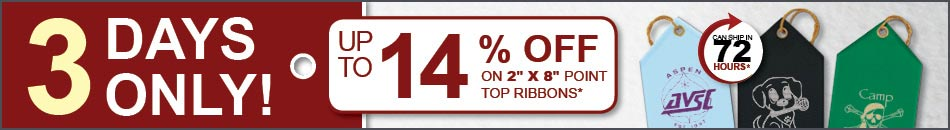 SALE! Up To 14% Off 2x8 Point Top Ribbons