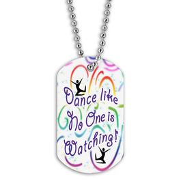 Full Color Dance Like No One Dog Tag