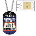 Personalized Be A Champion Dog Tag