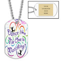 Personalized Dance Like No One Dog Tag