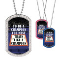 Full Color GEM Be A Champion Dog Tag