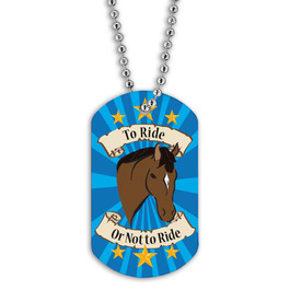 Full Color To Ride Or Not To Ride Dog Tag