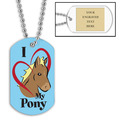 Personalized I Love My Pony Dog Tag w/ Engraved Plate