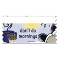 Stock Don't Do Mornings Ice-Breaker Ribbon