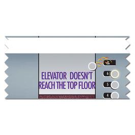 Elevator Doesn't Reach the Top  Floor Ice-Breaker Ribbon