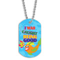 Full Color Caught Being Good Dog Tag