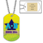 Personalized A-B Honor Roll Dog Tag w/ Engraved Plate