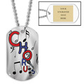 Personalized Chorus Dog Tag w/ Engraved Plate