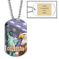 Personalized Citizenship Dog Tag w/ Engraved Plate