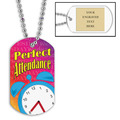 Personalized Perfect Attendance Dog Tag w/ Engraved Plate