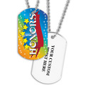 Personalized Honors Dog Tag w/ Print on Back